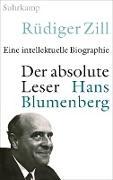 Cover-Bild zu Zill, Rüdiger: Der absolute Leser (eBook)