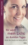 Cover-Bild zu Käflein, Vera: Ihr wart mein Licht an dunklen Tagen (eBook)