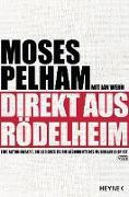 Cover-Bild zu Pelham, Moses: Direkt aus Rödelheim (eBook)