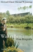 Cover-Bild zu Eiland, Howard: Walter Benjamin (eBook)