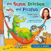 Cover-Bild zu Von Hexen, Drachen und Piraten. Isabel Abedi erzählt (Audio Download) von Abedi, Isabel