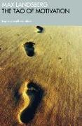 Cover-Bild zu The Tao of Motivation von Landsberg, Max