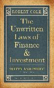 Cover-Bild zu The Unwritten Laws of Finance and Investment (eBook) von Cole, Robert