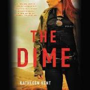 Cover-Bild zu Kent, Kathleen: The Dime