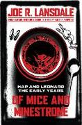 Cover-Bild zu Lansdale, Joe R.: Of Mice and Minestrone: Hap and Leonard: The Early Years
