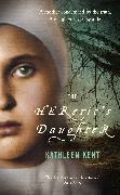 Cover-Bild zu Kent, Kathleen: The Heretic's Daughter