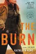 Cover-Bild zu Kent, Kathleen: The Burn