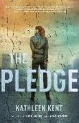 Cover-Bild zu Kent, Kathleen: The Pledge
