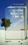 Cover-Bild zu Dangl, Michael: Schöne Aussicht Nr. 16 (eBook)