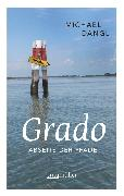 Cover-Bild zu Dangl, Michael: Grado abseits der Pfade (eBook)