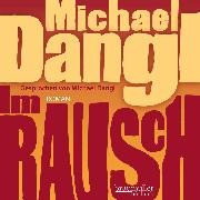 Cover-Bild zu Dangl, Michael: Im Rausch (Audio Download)