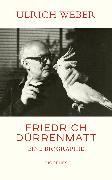 Cover-Bild zu Weber, Ulrich: Friedrich Dürrenmatt