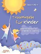 Cover-Bild zu Hühn, Susanne: Trauminseln für Kinder