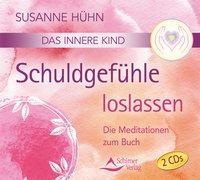 Cover-Bild zu Hühn, Susanne: Das innere Kind- Schuldgefühle loslassen