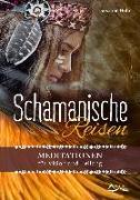 Cover-Bild zu Hühn, Susanne: Schamanische Reisen