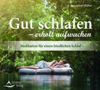 Cover-Bild zu Hühn, Susanne: Gut schlafen - erholt aufwachen