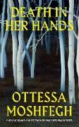 Cover-Bild zu Moshfegh, Ottessa: Death in her Hands (eBook)