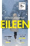 Cover-Bild zu Moshfegh, Ottessa: Eileen (eBook)