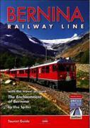 Cover-Bild zu Spiller, Else: Bernina Railway Line