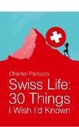 Cover-Bild zu Panozzo, Chantal: Swiss Life