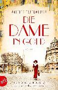 Cover-Bild zu Trierweiler, Valérie: Die Dame in Gold (eBook)