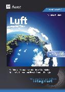 Cover-Bild zu Naturwissenschaften integriert: Luft von Bablick, Daniela