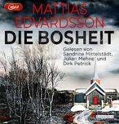 Cover-Bild zu Edvardsson, Mattias: Die Bosheit