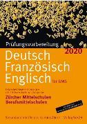 Cover-Bild zu Prüfungsvorbereitung Deutsch, Französisch, Englisch für BMS 2020 von Sekundarlehrkräfte des Kantons Zürich (Hrsg.)