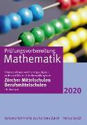 Cover-Bild zu Prüfungsvorbereitung Mathematik mit Lösungen 2020 von Sekundarlehrkräfte des Kantons Zürich (Hrsg.)