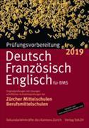 Cover-Bild zu Prüfungsvorbereitung Deutsch, Französisch, Englisch für BMS 2019 von Sekundarlehrkräfte des Kantons Zürich (Hrsg.)