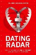 """Cover-Bild zu Eddy, Bill: Dating Radar: Why Your Brain Says Yes to """"The One"""" Who Will Make Your Life Hell"""