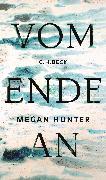 Cover-Bild zu Hunter, Megan: Vom Ende an