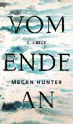 Cover-Bild zu Hunter, Megan: Vom Ende an (eBook)