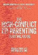 Cover-Bild zu Hunter, Megan: The High-Conflict Co-Parenting Survival Guide