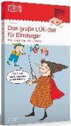 Cover-Bild zu Das große LÜK-Set für Einsteiger: Deutsch, Mathe, Konzentration für Klasse 1 und 2