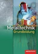 Cover-Bild zu Metalltechnik Grundbildung