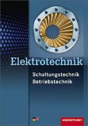 Cover-Bild zu Elektrotechnik Schaltungstechnik Betriebstechnik / Elektrotechnik von Hörnemann, Ernst
