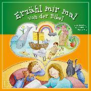 Cover-Bild zu Erzähl mir mal von der Bibel (Audio Download) von Müller, Regina
