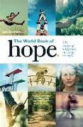 Cover-Bild zu Bormans, Leo: The World Book of Hope: The Source of Success, Strength and Happiness