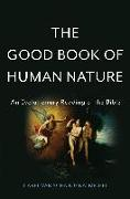 Cover-Bild zu Schaik, Carel Van: The Good Book of Human Nature (eBook)