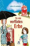 Cover-Bild zu So ein verflixtes Erbe (eBook) von Schomburg, Andrea