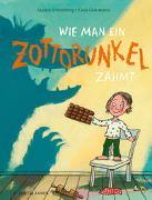 Cover-Bild zu Wie man ein Zottorunkel zähmt von Schomburg, Andrea