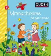Cover-Bild zu Duden 6+: Mitmachreime für ganz Kleine von Schomburg, Andrea