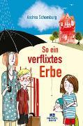 Cover-Bild zu So ein verflixtes Erbe von Schomburg, Andrea