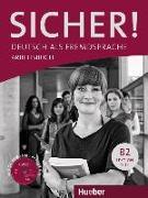 Cover-Bild zu Sicher! B2 Arbeitsbuch mit CD-ROM von Perlmann-Balme, Michaela