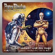 Cover-Bild zu Vlcek, Ernst: Perry Rhodan Silber Edition 113: Der Loower und das Auge (Audio Download)