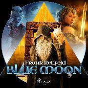 Cover-Bild zu Rehfeld, Frank: Blue Moon (Audio Download)