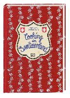 Cover-Bild zu Kaltenbach, Marianne (Zusammengest.): Cooking in Switzerland
