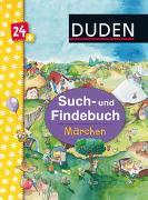 Cover-Bild zu Scharnberg, Stefanie (Illustr.): Duden 24+: Such- und Findebuch: Märchen