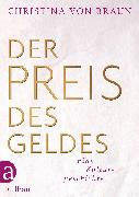 Cover-Bild zu von Braun, Christina: Der Preis des Geldes (eBook)